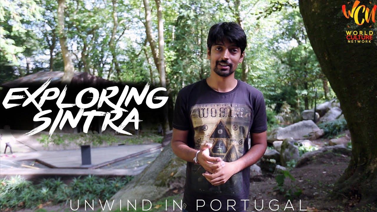 Explore Sintra, Portugal   Unwind