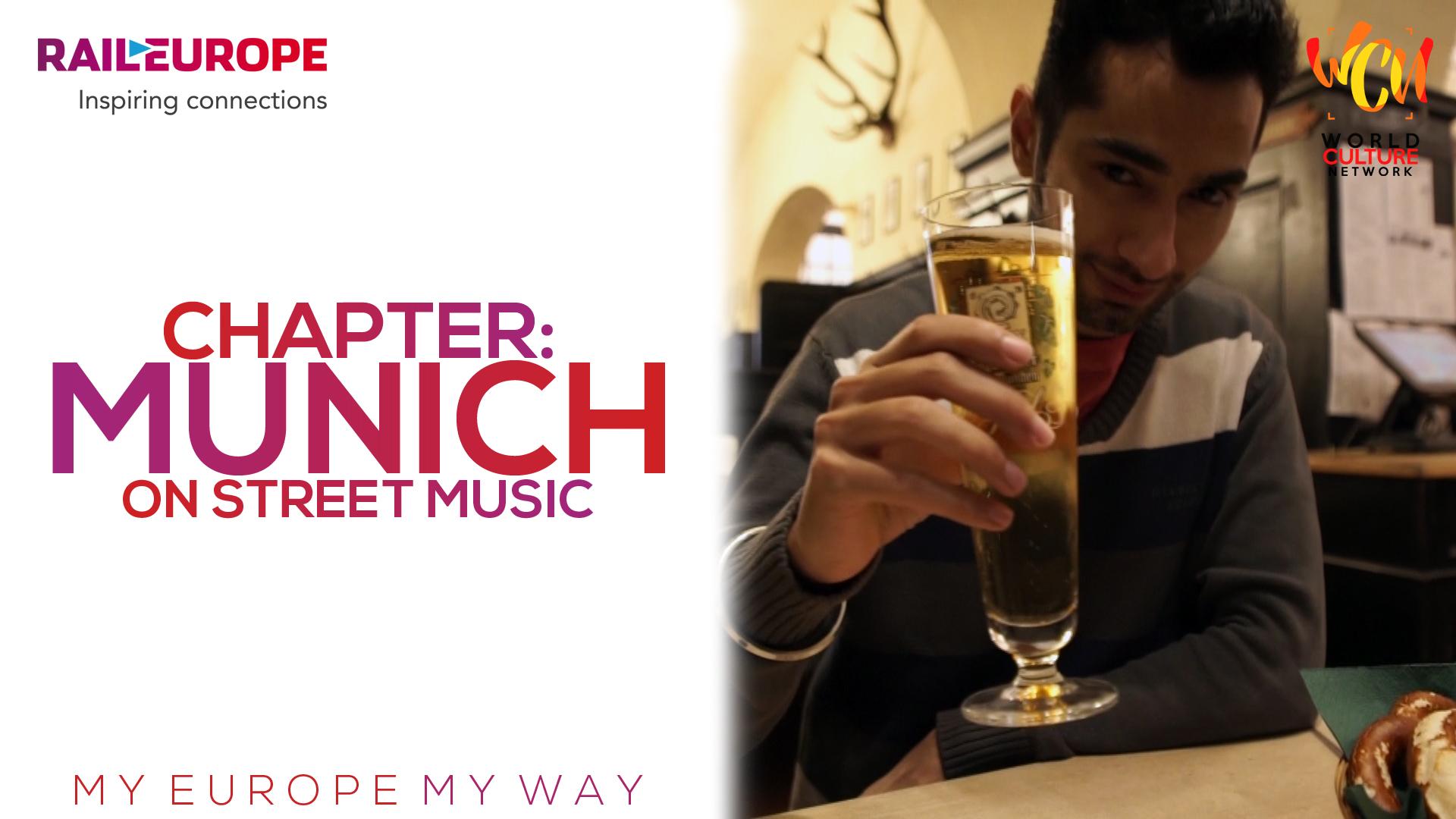 Chapter: Munich on Street Music | My Europe, My Way